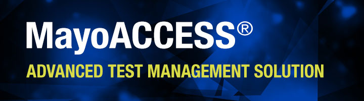 MayoACCESS Advanced Test Management System